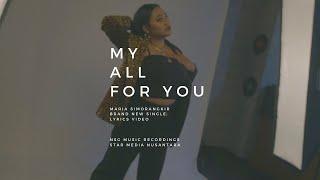 Maria Simorangkir - My All For You (Lyric Video)