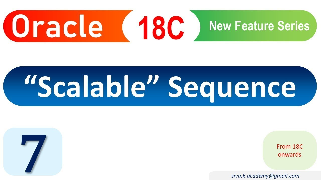 Oracle 18C New Feature : Scalable Sequence
