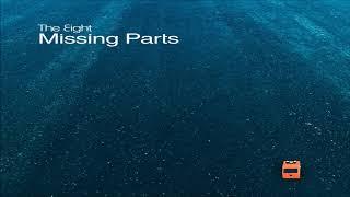 Baixar The Eight - Missing Parts [Full Album]