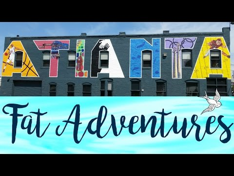 Fat Adventures! || Atlanta, Georgia | Follow me around for a week!
