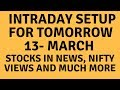 Intraday Trading Tips For Tomorrow 13 March - Stock Market News, Stocks In News, Earn Profits