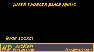 Super Thunder Blade Music - High Scores