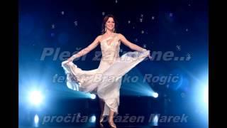 Pleši za mene... tekst: Branko Rogić, pročitao: Dražen Marek