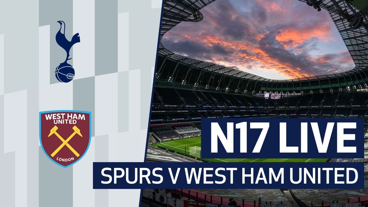 N17 LIVE | PRE-MATCH SHOW | SPURS V WEST HAM UNITED