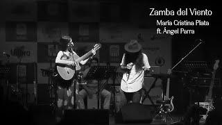 María Cristina Plata Ft. Angel Parra (Tres y Yo) - Zamba del Viento (en vivo)