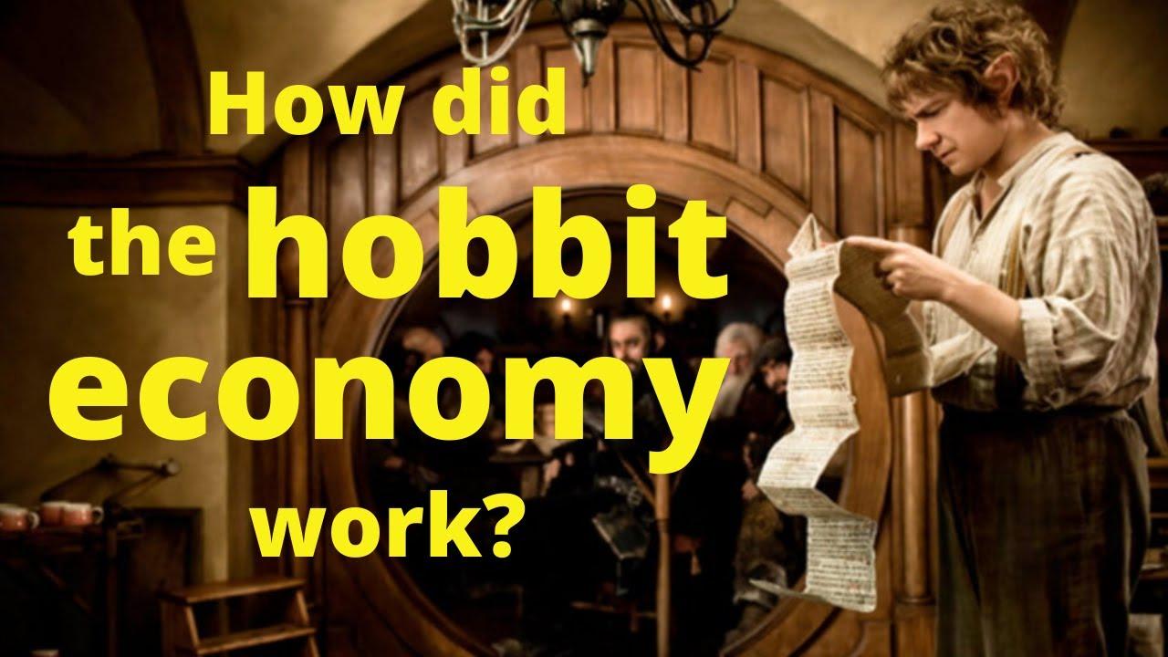 How did the Hobbit Economy work?