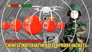 Chinese Material In Bullet Proof Jackets Poses Risk To Lives of 1,86,318 Indian Army Soldiers