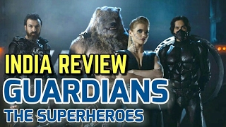 Guardians The Superheroes India Review in Hindi