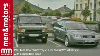 1999 Land Rover Discovery vs Audi A6 Quattro V8 Review - WIth Richard Hammond
