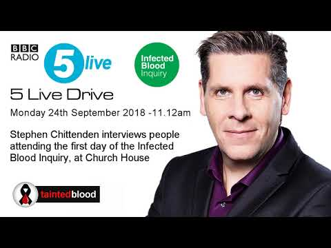 BBC Radio 5 Live : 24th September - The Infected Blood Inquiry