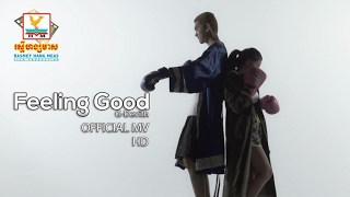 FEELING GOOD - G DEVITH [OFFICIAL MV]