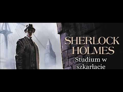 """Artur Conan Doyle - """"Sherlock Holmes i studium w szkarłacie"""" audiobook"""