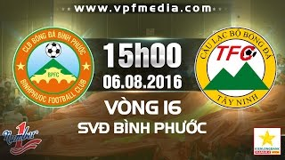 Binh Phuoc vs Tay Ninh full match