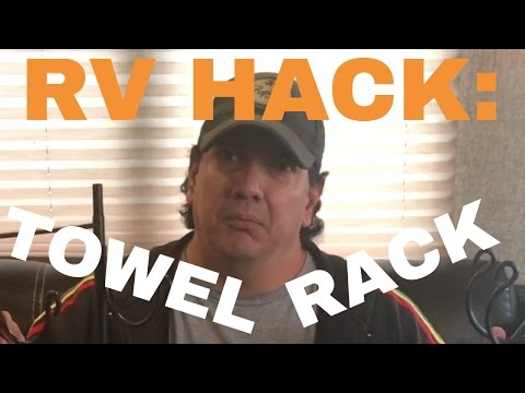 RV Hack:  Our New Towel Rack!