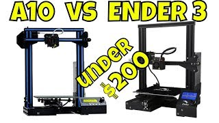 ENDER 3 vs A10 - Which is the better sub $200 Printer?!!!