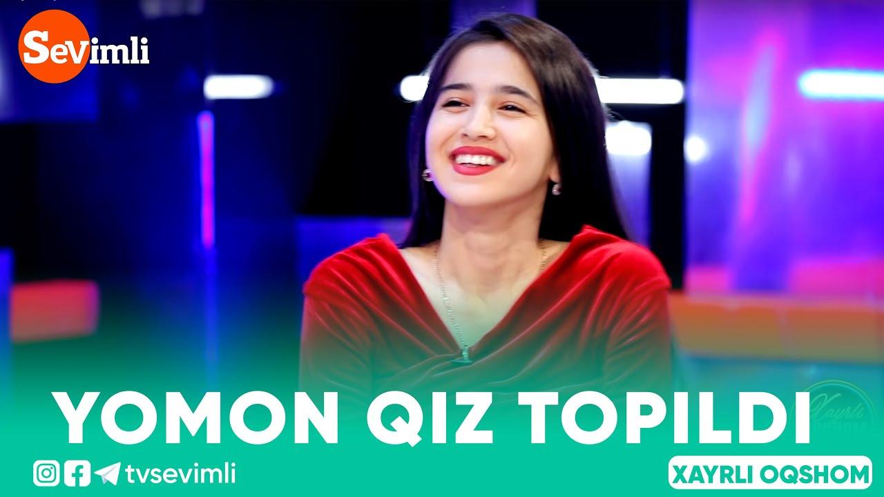Xayrli oqshom - YOMON QIZ TOPILDI
