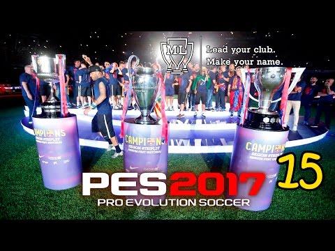 Pes 2017 (PC) II LM #15 II FC BARCELONA II CHAMPIONS LIGA Y COPA EN JUEGO