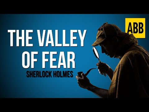 Sherlock Holmes: THE VALLEY OF FEAR - FULL AudioBook