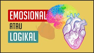 Tes Kepribadian - Kamu Tipe Emosional Atau Logikal ?