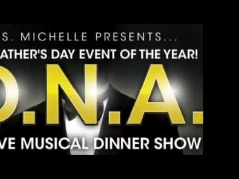 DNA - Fathers Day Event of the YEAR! Live Musical Dinner Show