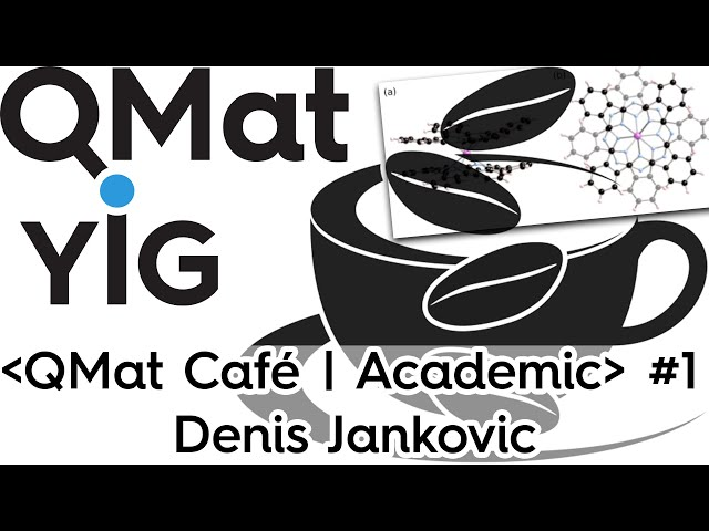 D.Jankovic - Nuclear spins in Single-Molecule Magnets as qudits - ⋖QMat Cafe | Academic⋗ #1.1