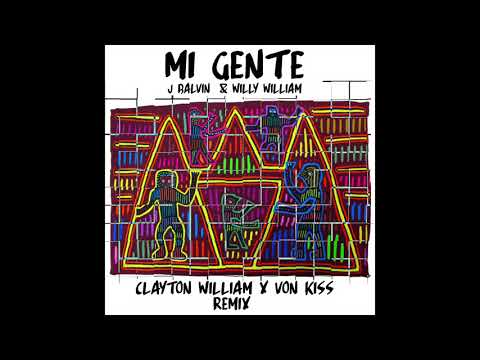 Mi Gente - J Balvin x Willy Williams (Clayton William x Von Kiss Favela Trap Remix)