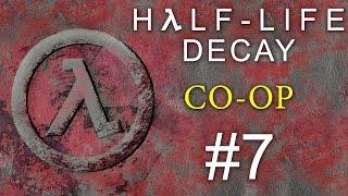 Half-Life: Decay - Кооператив - Прохождение игры на русском [#7] PC Mod