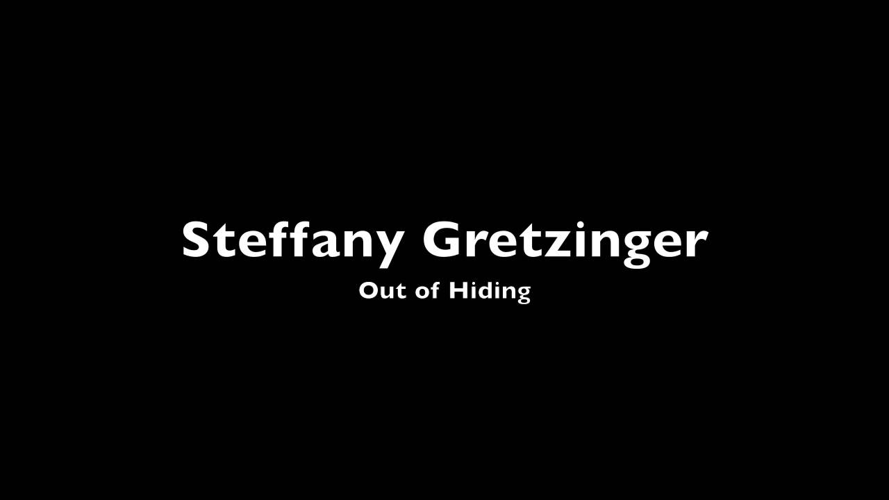Out of Hiding (Father's Song) - Steffany Gretzinger