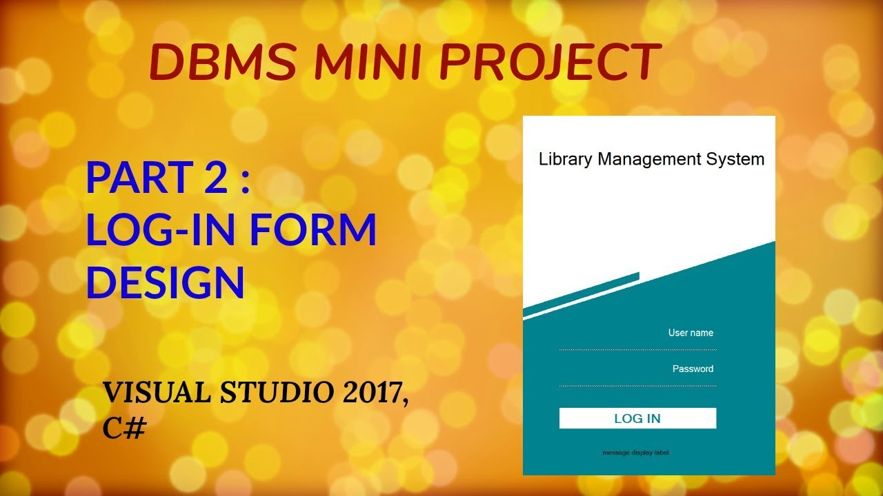 Dbms Mini Project Tutorial Part2 Creating A Log In Form Library Management System Youtube