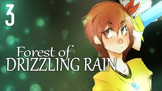 Cry Plays: Forest of Drizzling Rain [P3]