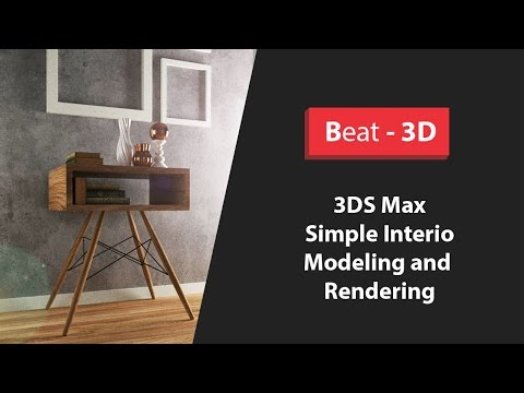 3DS Max - Simple Interior - Modeling, Lighting And VRay Rendering - ( Part 1/4 )