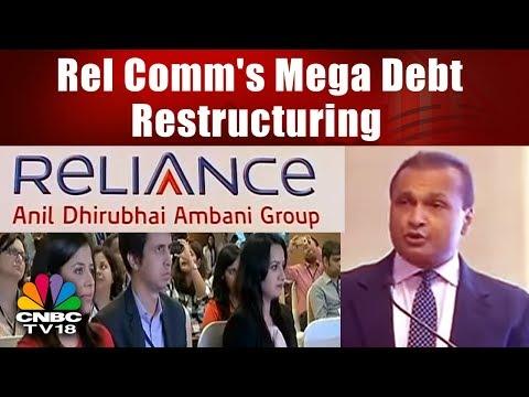 Rel Comm's Mega Debt Restructuring | CNBC-TV18