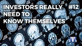 Show #12: Investors really need to know themselves
