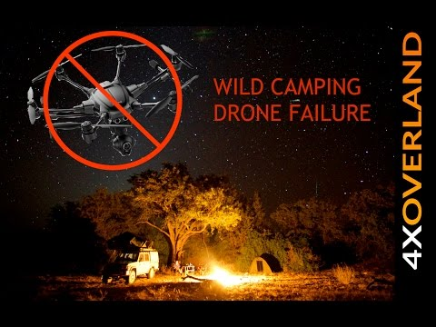WILD CAMP DRONE FAILURE. Africa by Rental 4x4 3/6. Andrew St Pierre White