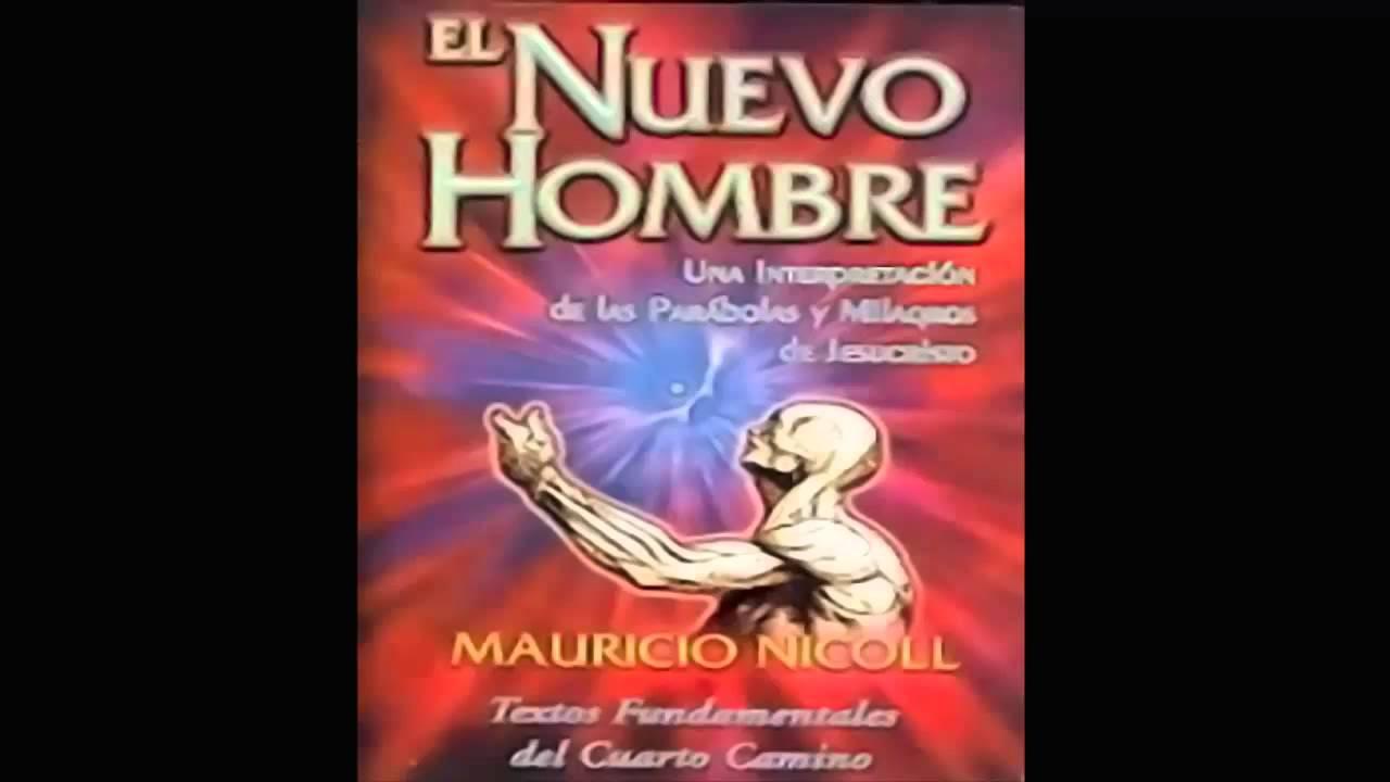 1e2f2fb51 El Nuevo Hombre. Maurice Nicoll