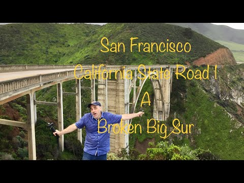 Road Trip California *California State Route 1 and a broken BIG SUR and Hearst Castle*