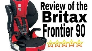Britax Frontier 90 Car Seat Review