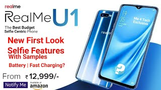 RealMe U1 OFFICIAL : New Full Look Leaked! Confirmed Specifications, Camera Sample, Price, Box etc!