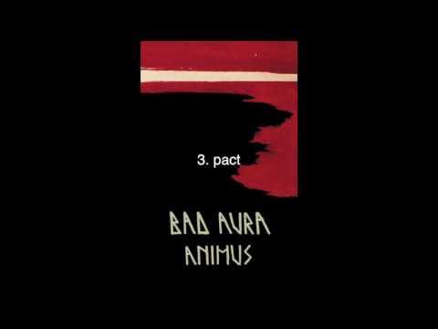 Bad Aura - Animus (full album)