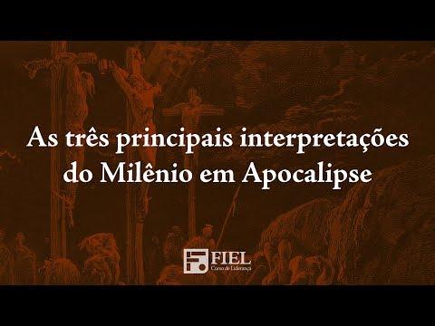 As três principais interpretações do Milênio em Apocalipse