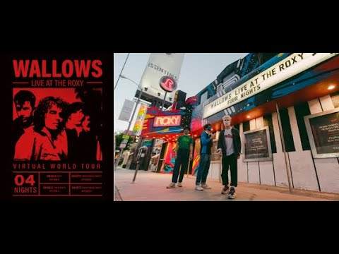 Wallows – Virtual World Tour Live At The Roxy (Behind The Scenes)