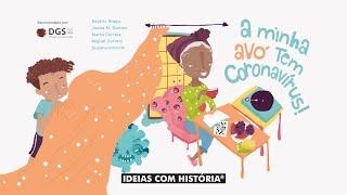 «A minha avó tem coronavírus!» – Leitura da história