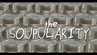 The Soupularity | Deprecipes