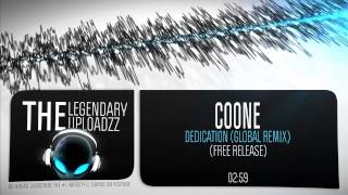 Coone - Dedication (Global Remix) [FULL HQ + HD FREE RELEASE]