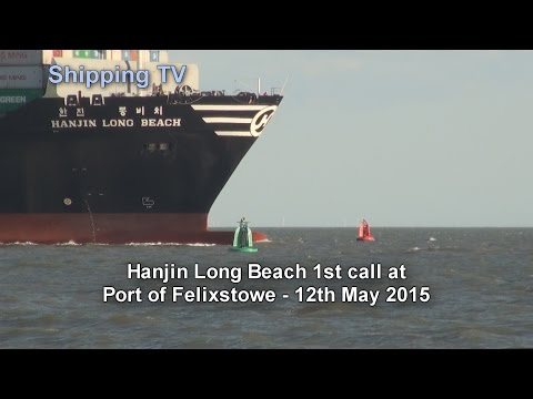 Hanjin Long Beach, 1st call at Felixstowe, 12th May 2015