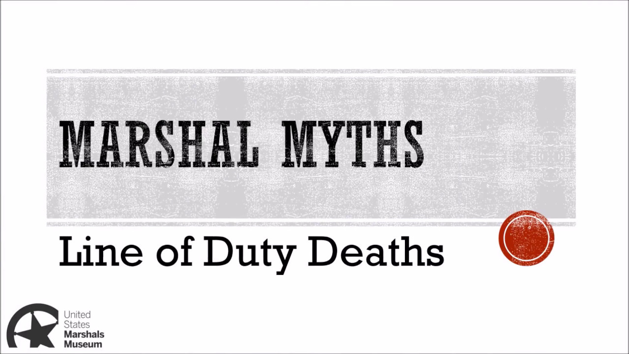 Download Marshal Myths Episode 1: Line of Duty Deaths