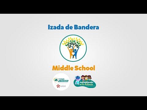 Izada de Bandera Middle School | Colegio La Arboleda | 30 de abril de 2020