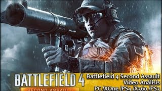 Battlefield 4 Second Assault PS4 XOne PC PS3 X360 | Análisis español GameProTV