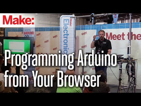Programming Arduino from Your Browser - Kevin Warner