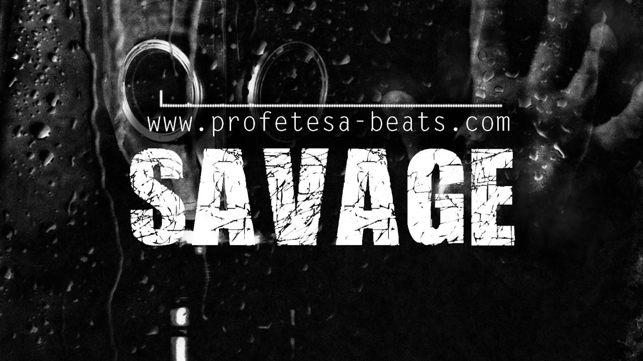 Aggressive Fast Flow Choppa Rap Beat Instrumental ''SAVAGE'' (prod   Profetesa)
